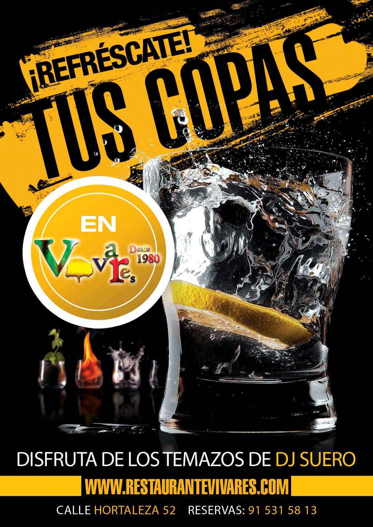 Copas y DJ SUERO en Vivares