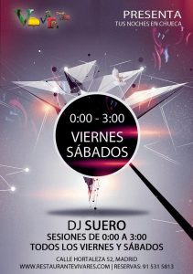 DJ SUERO en Vivares los viernes y sábados